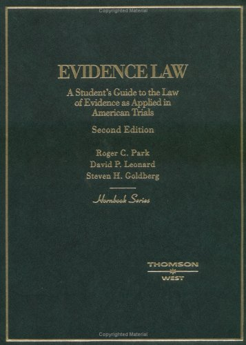 Hornbook on Evidence Law A Student's Guide to the Law of Evidence as Applied in American Trials 2nd 2004 (Revised) edition cover