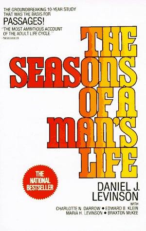 Seasons of a Man's Life The Groundbreaking 10-Year Study That Was the Basis for Passages!  1979 9780345339010 Front Cover