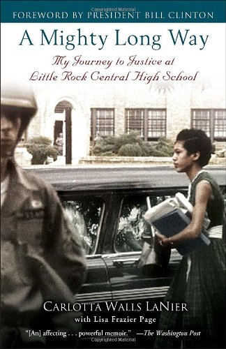 Mighty Long Way My Journey to Justice at Little Rock Central High School N/A edition cover