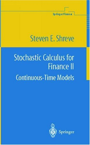 Stochastic Calculus Models for Finance II Continuous-Time Models  2004 edition cover