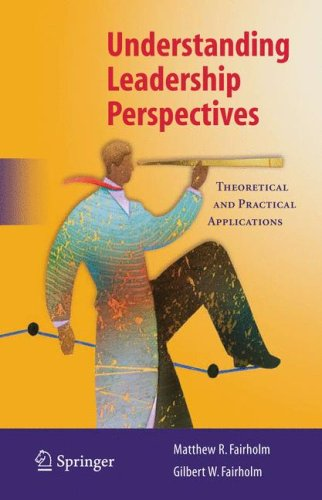 Understanding Leadership Perspectives Theoretical and Practical Approaches  2009 edition cover