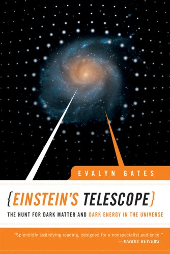 Einstein's Telescope The Hunt for Dark Matter and Dark Energy in the Universe  2010 edition cover