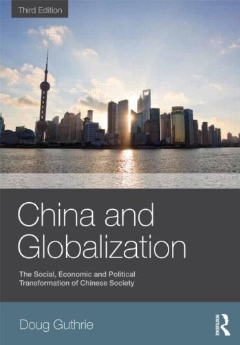 China and Globalization The Social, Economic and Political Transformation of Chinese Society 3rd 2012 (Revised) edition cover
