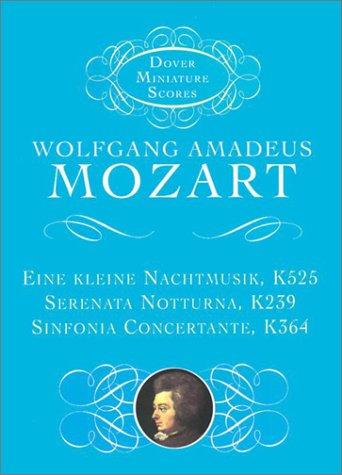 Kleine Nachtmusik, Serenata Notturna, and Sinfonia Concertante  Unabridged edition cover