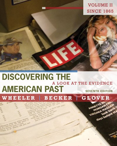 Discovering the American Past A Look at the Evidence - Since 1865 7th 2012 edition cover