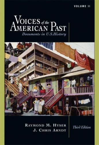 Voices of the American Past Documents in US History since 1865 3rd 2005 (Revised) edition cover
