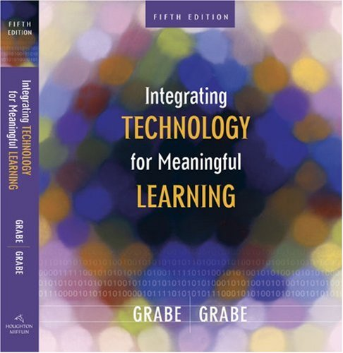 Integrating Technology for Meaningful Learning  5th 2007 edition cover