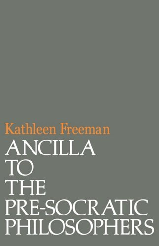 Ancilla to the Pre-Socratic Philosophers A Complete Translation of the Fragments in Diels, Fragmente der Vorsokratiker  1996 edition cover