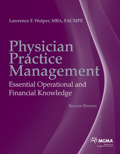 Physician Practice Management Essential Operational and Financial Knowledge 2nd 2013 (Revised) edition cover