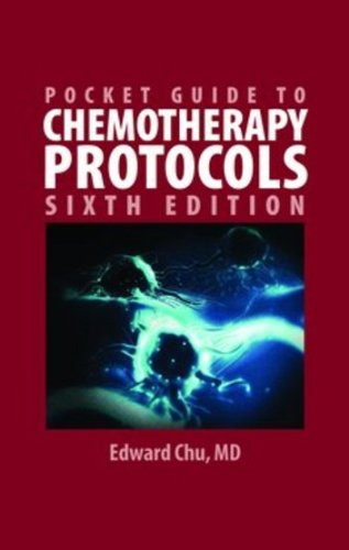 Pocket Guide to Chemotherapy Protocols  6th 2010 (Revised) 9780763784010 Front Cover