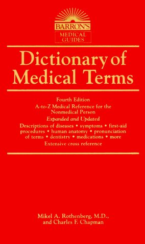 Dictionary of Medical Terms for the Nonmedical Person  4th 2000 9780764112010 Front Cover