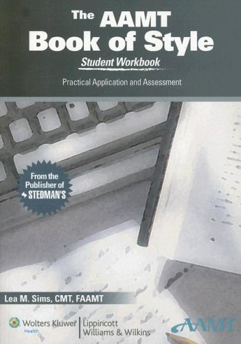 AAMT Book of Style Practical Application and Assessment 2nd 2007 (Student Manual, Study Guide, etc.) 9780781760010 Front Cover