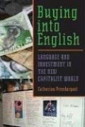 Buying into English Language and Investment in the New Capitalist World  2008 edition cover