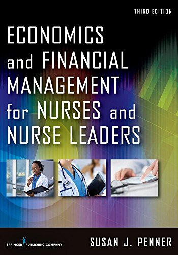 Economics and Financial Management for Nurses and Nurse Leaders, Third Edition  3rd 2017 9780826160010 Front Cover