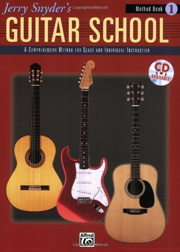 Jerry Snyder's Guitar School, Method Book 1 A Comprehensive Method for Class and Individual Instruction  1998 edition cover