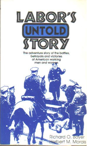 Labor's Untold Story N/A edition cover