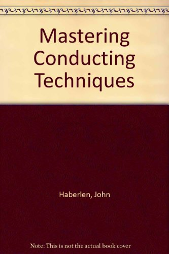Mastering Conducting Techniques 1st edition cover