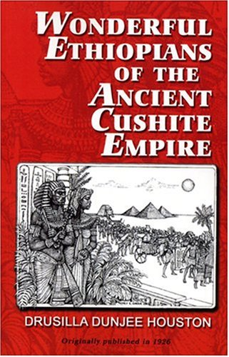Wonderful Ethiopians of the Ancient Cushite Empire 1st (Reprint) edition cover