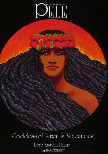 Pele, Goddess of Hawaii's Volcanoes  2nd (Revised) edition cover