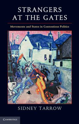 Strangers at the Gates Movements and States in Contentious Politics  2012 edition cover