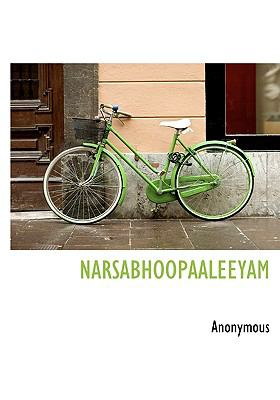 Narsabhoopaaleeyam N/A 9781115348010 Front Cover
