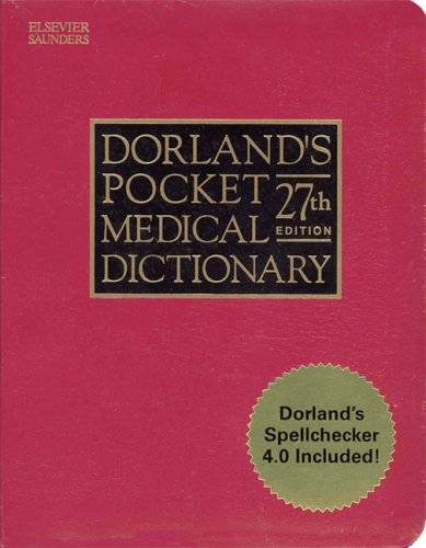 Dorland's Pocket Medical Dictionary  27th 2004 (Revised) edition cover