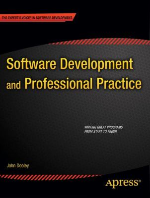 Software Development and Professional Practice   2011 9781430238010 Front Cover