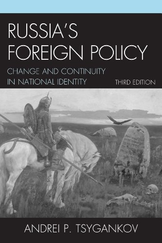 Russias Foreign Policy Change and Continuity in National Identity 3rd 2013 edition cover