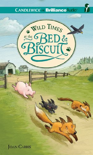 Wild Times at the Bed and Biscuit: Library Edition  2011 edition cover