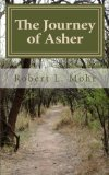 Journey of Asher Discovering the Abundant Life N/A 9781493525010 Front Cover
