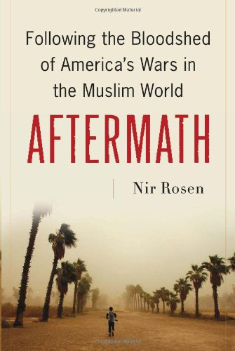 Aftermath Following the Bloodshed of America's Wars in the Muslim World  2010 edition cover