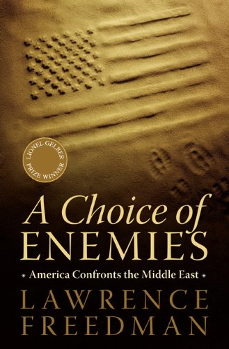 Choice of Enemies America Confronts the Middle East  2008 edition cover