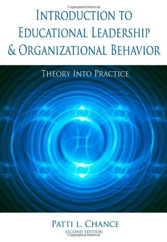 Introduction to Educational Leadership and Organizational Behavior Theory into Practice 2nd 2009 (Revised) edition cover