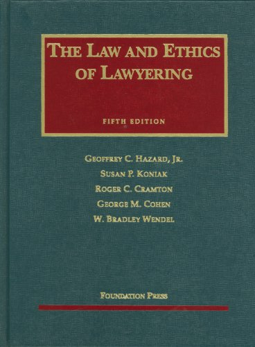 Law and Ethics of Lawyering 5th 2010 (Revised) edition cover