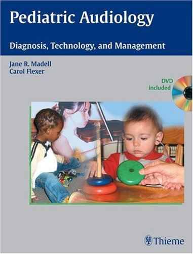 Pediatric Audiology Diagnosis, Technology, and Management  2008 9781604060010 Front Cover
