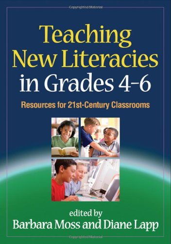 Teaching New Literacies in Grades 4-6 Resources for 21st-Century Classrooms  2010 edition cover
