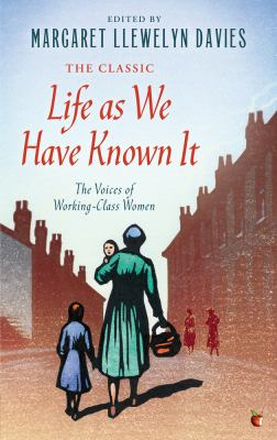 Life as We Have Known It The Voices of Working-Class Women  2012 edition cover