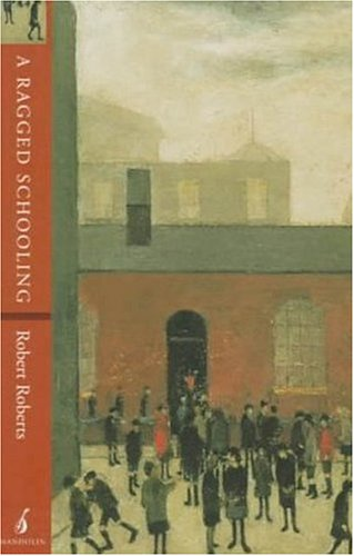 Ragged Schooling Growing up in the Classic Slum  1997 edition cover