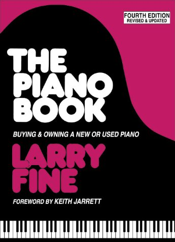 Piano Book Buying and Owning a New or Used Piano 4th 2001 9781929145010 Front Cover