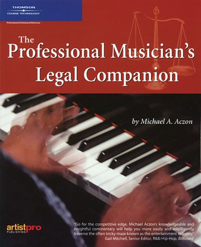 Professional Musician's Legal Companion   2005 9781932929010 Front Cover