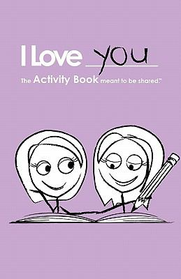 I Love You The Activity Book for Lesbian Couples N/A 9781936806010 Front Cover
