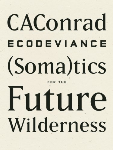Ecodeviance (Soma)tics for the Future Wilderness  2014 edition cover