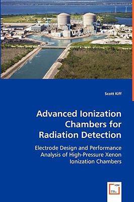 Advanced Ionization Chambers for Radiation Detection   2008 edition cover