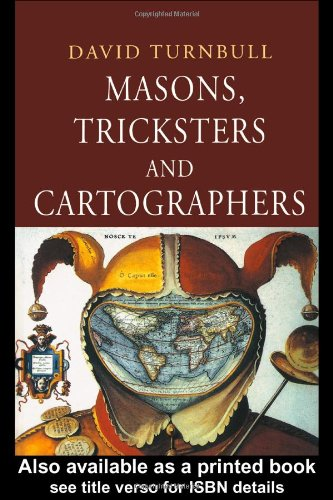 Masons, Tricksters and Cartographers Comparative Studies in the Sociology of Scientific and Indigenous Knowledge  2000 edition cover