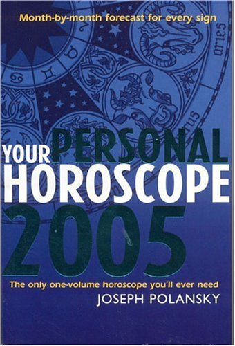 Your Personal Horoscope 2005 Month-by-Month Forecasts for Every Sign  2004 9780007177011 Front Cover