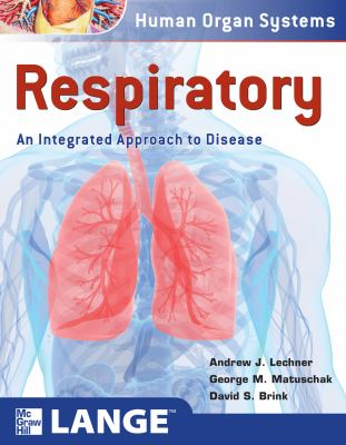 Respiratory: an Integrated Approach to Disease   2012 9780071635011 Front Cover