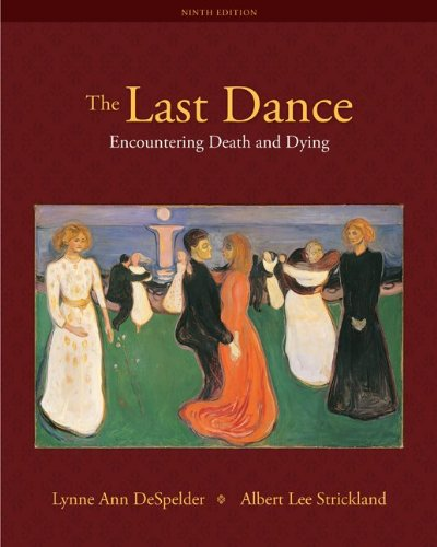 Last Dance Encountering Death and Dying 9th 2011 edition cover