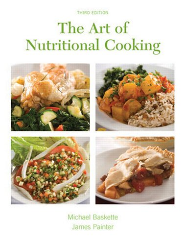 Art of Nutritional Cooking  3rd 2009 edition cover