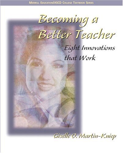 Becoming a Better Teacher Eight Innovations That Work  2005 edition cover