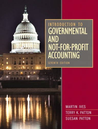 Introduction to Governmental and Not-for-Profit Accounting  7th 2013 (Revised) 9780132776011 Front Cover